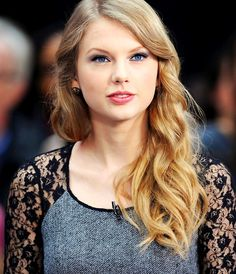 Taylor swift. She's gorgeous