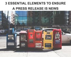 If it's not new, it's not news. 3 Essential elements to ensure a press release is news. blog by the NALA.