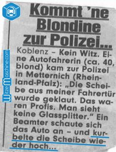 Wahre Geschichte: Kommt ne Blondine zur der Polizei... - Blondinenwitze, Polizei Witze