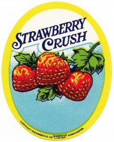 Old Design Shop ~ free digital image: vintage Strawberry Crush label Vintage Food Labels, Vintage Recipes, Vintage Signs, Vintage Postcards, Vintage Ads, Strawberry Crush, Strawberry Garden, Strawberry Fields, Candy Crush Cheats