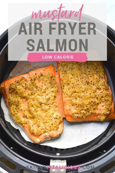 Healthy Air Fryer Mustard Salmon is low calorie and ready in less than 10 minutes. #airfryer #healthy #salmon #mustard #lowcalorie #dinner #highprotein #lowcarb #paleo #lowcaloriediet Healthy Low Calorie Meals, Low Calorie Recipes, Healthy Eating, Clean Eating, Healthy Salmon Recipes, Healthy Dinner Recipes, Macro Meals, Macro Recipes, Healthy Mashed Potatoes