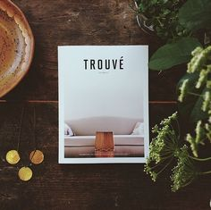 My current favorite read.  Trouvé Magazine.  Imagine an even better version of Kinfolk magazine but with a focus on creatives, designers, artists, and small business owners forging a new a new path for themselves.  So inspiring.