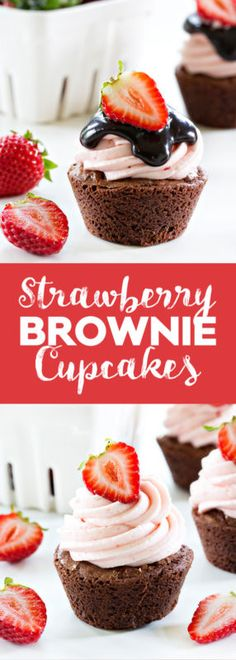 Delicious Strawberry Brownie Cupcakes with the most incredible strawberry buttercream!