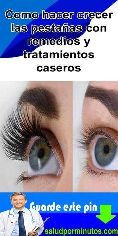 Como Hacer Crecer Las Pestañas Con Remedios Y Tratamientos Caseros Tratamiento Para Pestañas Crescan Abun Eyelashes Mascara Fiber Mascara Diy Beauty Hacks