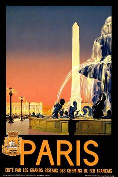 Paris Travel Poster ~ I'm convinced. Let's go to Paris! We'll just try hard to avoid some of the troubles that Stuyvesant gets into in The Bones of Paris. Vintage French Posters, Vintage Travel Posters, French Vintage, Retro Vintage, French Art, Vintage Images, Old Poster, Retro Poster, Poster Poster