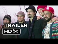 Backstreet Boys: Show 'Em What You're Made Of Official Trailer #1 (2015) - Documentary HD - YouTube