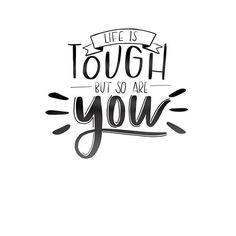 Life is tough but so are you. Calligraphy Doodles, Calligraphy Handwriting, Calligraphy Letters, Calligraphy Drawing, Cursive, Hand Lettering Quotes, Typography Quotes, Brush Lettering, Calligraphy Quotes Motivation