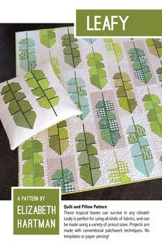 "Leafy Quilt By Hartman, Elizabeth - These tropical leaves can survive in any climate! Leafy is perfect for using all kinds of fabrics, and can be made using fat quarters, fat eighths, or 10"" precut squares. Projects are made with conventional patchwork techniques. No templates or paper piecing! Pattern includes instructions for making a 24"" x 24' pillow cover, a 56"" x 60"" small quilt, and a 72"" x 80"" large quilt."
