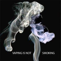 Vaping is not smoking #vape #vaping #ecigarettes