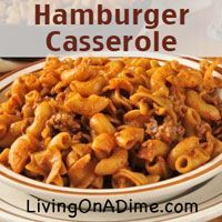 Our family's favorite! Looking for a FAST and inexpensive dinner? You can make this Hamburger Casserole in less than 15 minutes for around $2.50 for the entire family! Add some veggies and fruit and you have an entire meal for 6 for less than $5! Click here to get this fast and yummy recipe from Dining On  A Dime Cookbook http://www.livingonadime.com/store/dining-on-a-dime-cookbook/ .
