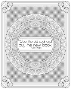 Don't Eat the Paste: Wear the old coat printable reading quote