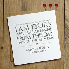 A truly unique and sentimental card, perfect for weddings, anniversaries or Valentines Day. This card features words taken from the Westerosi wedding vows; Father, Smith, Mother, Warrier, Crone, Stranger, I am yours and you are mine. From this day, until the end of my days. and is personalised with your chosen names and special date. If you would prefer just the wedding vows text, without the personalisation of names and special date, please select the Dont Add Names Date option. This ca...