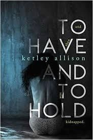 To Have and to Hold by Ketley Allison I Love Reading, Reading Lists, Book Lists, Reading Nook, Banners, Books To Read, My Books, Book Qoutes, Vow Book