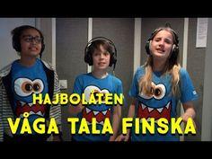Hajbolåten: Våga tala finska