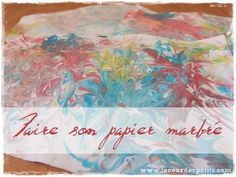 Faire+son+papier+marbré+(version+maternelle)