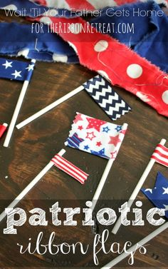 Simple Patriotic Ribbon Flags - The Ribbon Retreat Blog