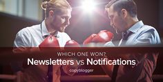 Should you send an email newsletter or content notifications? Beth Hayden examines the pros and cons of each type of email marketing.