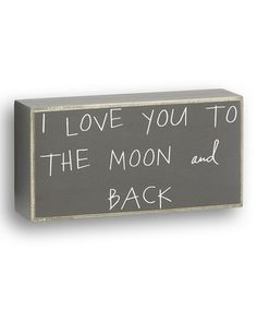 Look at this #zulilyfind! Gray 'Moon and Back' Box Sign #zulilyfinds