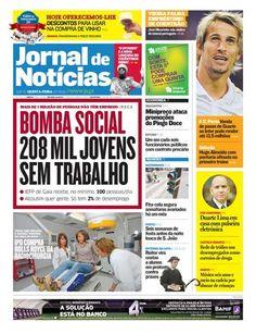 Veja a capa da edição desta quinta-feira, 17 de maio, do JN. Destaque para o facto de mais de um milhão de pessoas estarem sem emprego em Portugal.