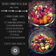 Skinny Summer Pasta Salad   Mix and enjoy!  21 Day Fix