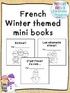 French mini books - grade 1 and 2 FI  Includes 3 books and 3 different ways that your students can complete the books!
