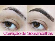 Sobrancelhas Perfeitas ♥ Correção Profissional com Maquiagem - YouTube