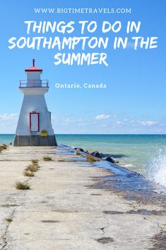Southampton, Ontario is known for its stunning beaches, historic lighthouses and overall nautical feel. With the lake at your finger tips, the charming town of Southampton becomes a haven for beach goers each summer. Time Travel, Places To Travel, Travel Tips, Southampton Ontario, Canada Day Fireworks, Canadian Travel, Canadian Rockies, Ontario Travel, Canada Destinations