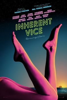 "Inherent Vice opens Friday, Directed by Paul Thomas Anderson. With Joaquin Phoenix, Josh Brolin, Owen Wilson, Katherine Waterston. In drug-fueled Los Angeles detective Larry ""Doc"" Sportello investigates the disappearance of a former girlfriend. Joaquin Phoenix, Inherent Vice Movie, Movies To Watch, Good Movies, Movies Free, Tv Watch, Multiplex Cinema, Cultura Nerd, Design Posters"