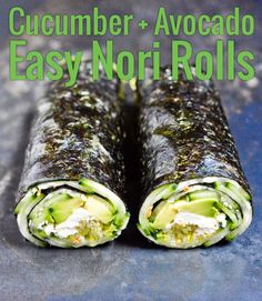 Cucumber and Avocado Quick Nori Roll Recipe - Chocolate & Zucchini