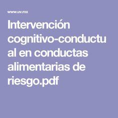 Intervención cognitivo-conductual en conductas alimentarias de riesgo.pdf