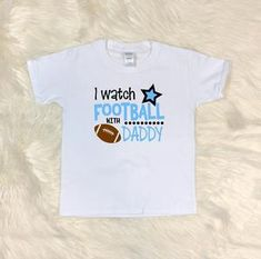 Youth T-Shirt - I Watch Football With Daddy - thegiftkornershop Football Sister, Watch Football, Football Design, Baseball Tees, Tshirt Colors, Hooded Sweatshirts, Classic T Shirts, Daddy, Youth