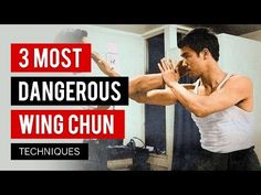 3 Most Dangerous Wing Chun Techniques - YouTube
