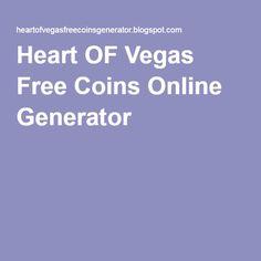 Heart OF Vegas Free Coins Online Generator