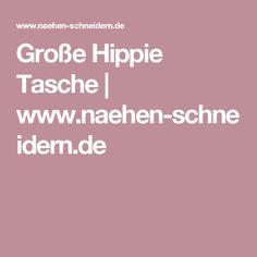 Große Hippie Tasche   www.naehen-schneidern.de