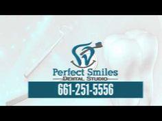 Perfect Smiles Dental Studio Canyon Country - YouTube