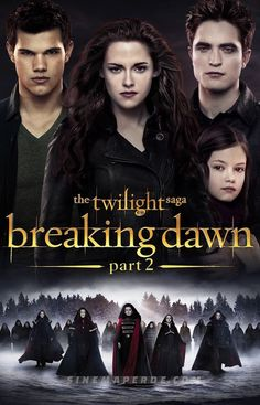 THE TWILIGHT SAGA: BREAKING DAWN PART 2 After the birth of Renesmee, the Cullens gather other vampire clans in order to protect the child from a false allegation that puts the family in front of the Volturi. Breaking Dawn Movie, Twilight Breaking Dawn, Breaking Dawn Part 2, Twilight Saga Full Movie, Twilight Poster, Twilight All Parts, Jacob Black Twilight, Saga Film, Film Serie