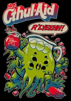 Kool-Aid Guy & Cthulhu combine to make one funny mashup tee! Sit back & relax with some Cthul-Aid only at DBH by artist Beastpop www. Cthul-Aid by DBH artist BeastPop Hp Lovecraft, Lovecraft Cthulhu, Cthulhu Art, Le Kraken, Kool Aid Man, Lovecraftian Horror, Motif Art Deco, Call Of Cthulhu, Arte Horror