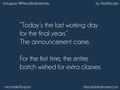 Really vry vry true. last Semester is going to start.and i m gonna miss those idiots😑❤️ Last Day Quotes, Bff Quotes, Best Friend Quotes, Mood Quotes, College Life Quotes, School Days Quotes, Farewell Quotes, School Diary, Funny School Jokes