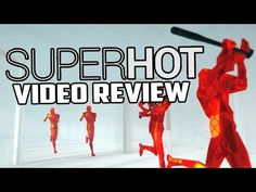 Superhot PC Game Review