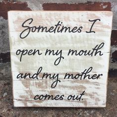 Barn Wood Signs, Reclaimed Barn Wood, Metal Signs, Box Signs, My Mouth, Coming Out, Mantle, Home Goods, Funny Stuff