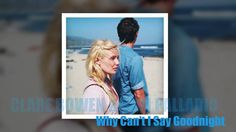 Nashville Cast - Why Can't I Say Goodnight (feat. Clare Bowen & Sam Pall...