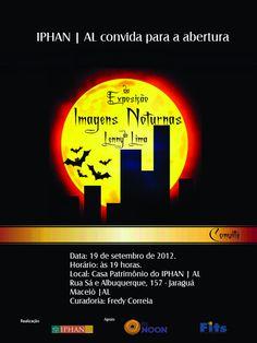 Exposição Imagens Noturnas  IPHAN/AL - setembro - 2012
