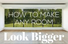 INFOGRAPHIC: How to make a small space look bigger | Inhabitat - Green Design, Innovation, Architecture, Green Building