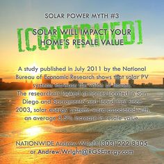 MYTH #3 - SOLAR WILL IMPACT YOUR HOME'S RESALE VALUE - CONFIRMED!  A study…