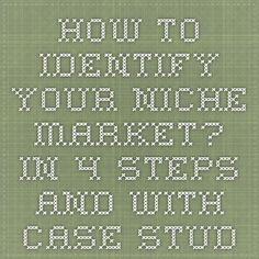 How to identify your niche market? in 4 steps and with case studies - The Design Trust Business School, Online Business, Creative Business, Business Ideas, Thought Provoking, Case Study, Trust, Finding Yourself, Marketing