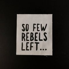 So Few Rebels Left Hand-painted Patch
