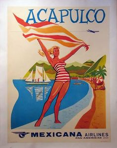 Mexicana Airlines Poster for Acapulco, Mexico Retro Poster, Poster S, Vintage Travel Posters, Vintage Postcards, Vintage Advertisements, Vintage Ads, Retro Ads, Retro Airline, Vintage Airline