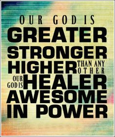 our God is greater #greater #awesome #power #higher