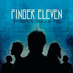 Finger Eleven - Them vs. You vs. Me [AAC M4A] (2007)  Download: http://dwntoxix.blogspot.cl/2016/06/finger-eleven-them-vs-you-vs-me-aac-m4a.html