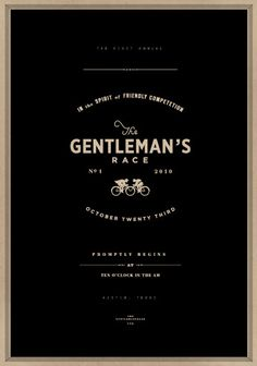 simple and masculine.    The Gentleman's Race / a striking poster by Caleb Owen Everitt for Austin's Gentleman's Race 2010.